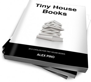 Tiny House Books by Alex Pino - A Catalog on Tiny House Books